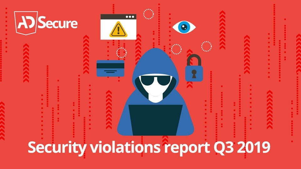 AdSecure Releases Q3 Ad Security Violations Report