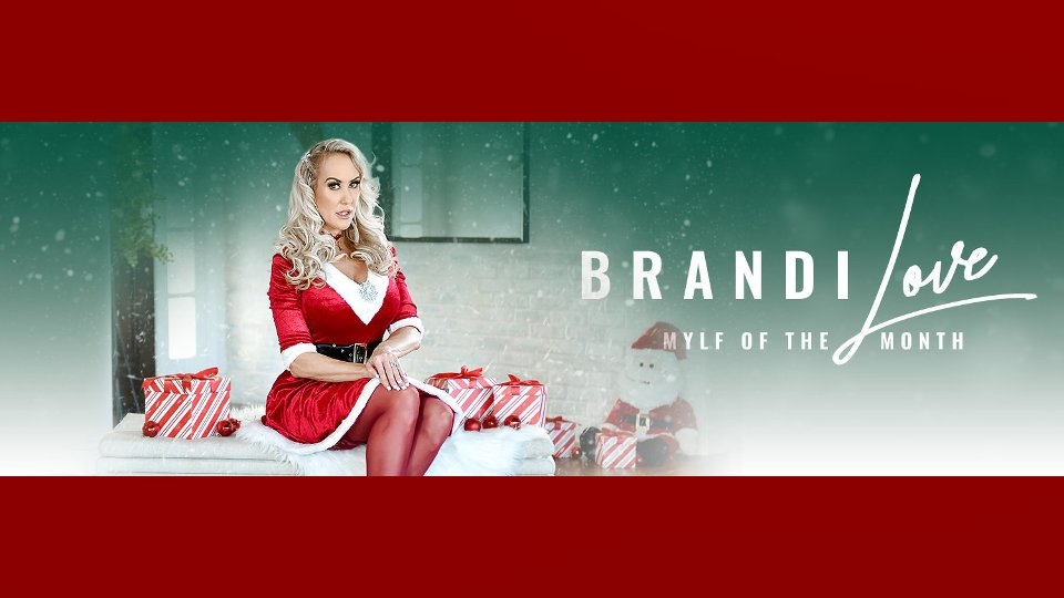 Brandi Love Celebrates XXX-Mas as December 'MYLF of the Month'