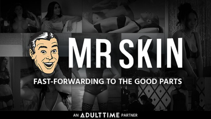 Adult Time Welcomes New Content Partner Mr. Skin