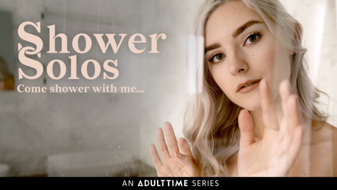 Adult Time Announces Sensual 'Shower Solos' Limited Series