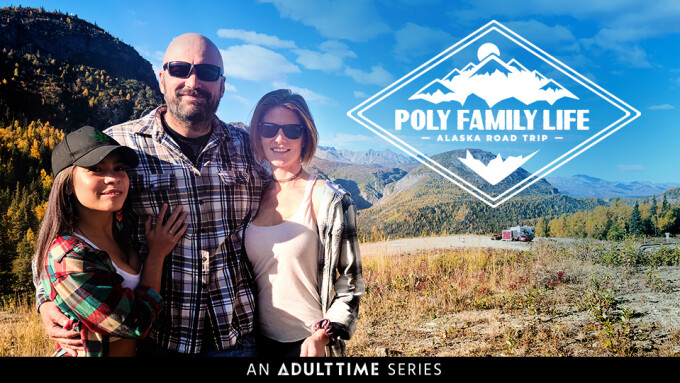 Adult Time Debuts Docu-Series 'Poly Family Life'