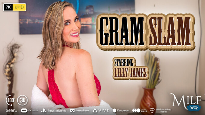 Lilly James Is a Sexy Matriarch in 'Gram Slam' for MILF VR