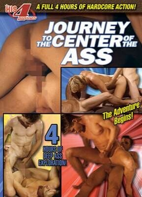 Journey to the Center of the Ass