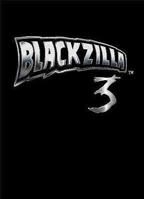 Blackzilla 3