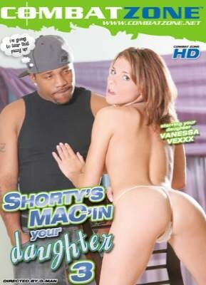 Shorty's Mac In Your Daughter 3