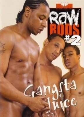 Raw Rods 2: Gangsta Juice