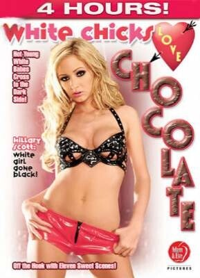 White Chicks Love Chocolate
