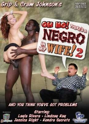 Oh No! There's A Negro In My Wife 2
