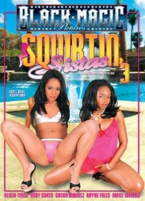 Squirtin Sistas 3