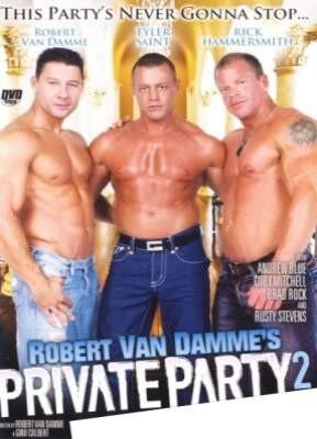Robert Van Damme's Private Party 2