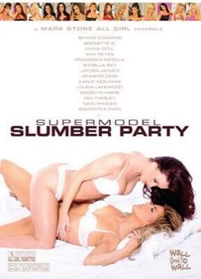 Supermodel Slumber Party