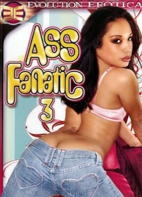 Ass Fanatic 3