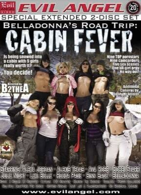 Belladonna's Road Trip - Cabin Fever