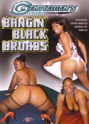 Bangin Black Broads