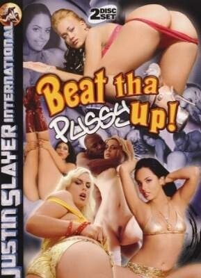 Beat Tha Pussy Up
