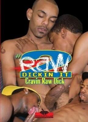 Raw Dickin' It 2