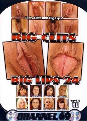 Big Clits Big Lips 24
