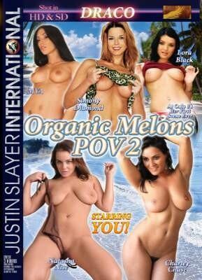 Organic Melons POV 2