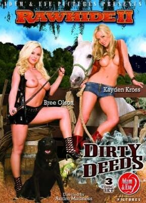 Rawhide 2 Dirty Deeds
