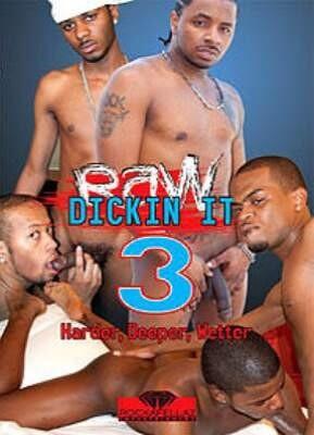 Raw Dickin It 3