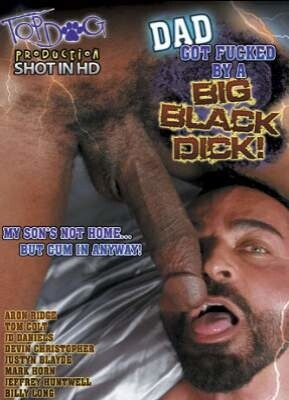 Dad Got Fucked By A Big Black Dick!