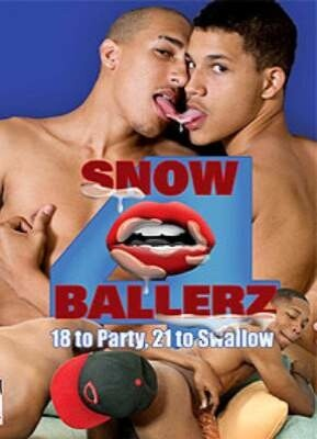 Snow Ballerz  4 18 To Part 21 To Swallow