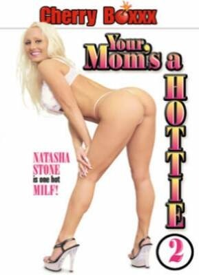 Your Mom's A Hottie 2