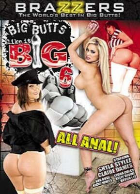 Big Butts Like It Big 6