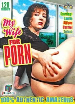 My Wife For Porn