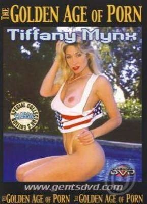 The Golden Age Of Porn Tiffany Mynx