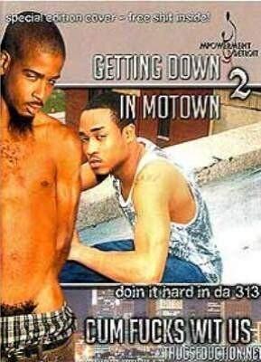 Getting Down In Motown 2: Doin It Hard in Da 313