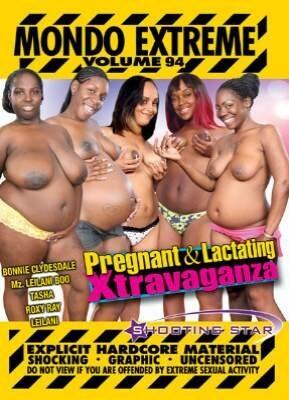 Mondo Extreme 94 Pregnant and Lactating Xtravaganza