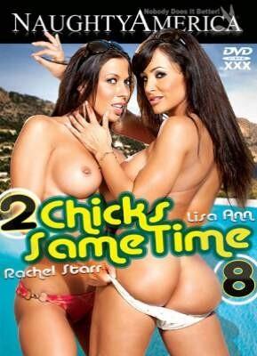 2 Chicks Same Time 8