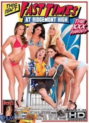 This Isn't Fast Times At Ridgemont High The XXX Parody