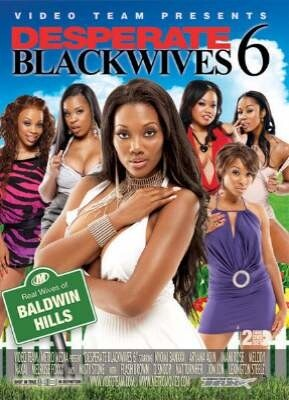 Desperate Black Wives 6