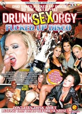 Drunk Sex Orgy Fucked Up Disco