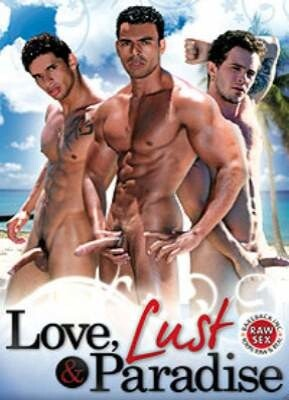 Love Lust & Paradise