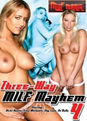 Three Way MILF Mayhem 4
