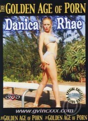 The Golden Age of Porn Danica Rhae