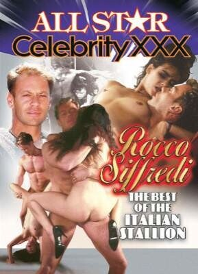All Star Celebrity XXX Rocco Siffredi The Best of The Italian Stallion