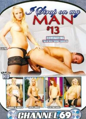 I Strap On My Man 13