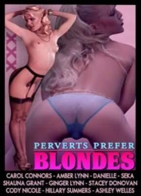 Perverts Prefer Blondes