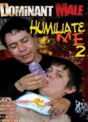 Humiliate Me 2