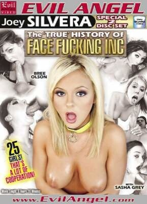 The 'True' History Of Face Fucking Inc