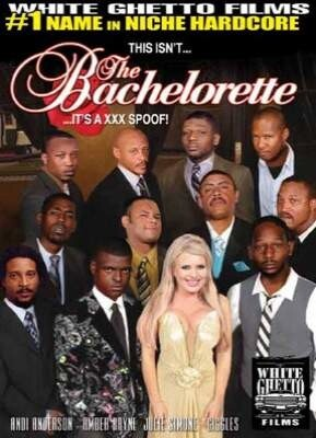 This Isn't The Bachelorette It's A XXX Spoof