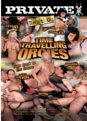 Best Of Private Time Travelling Orgies