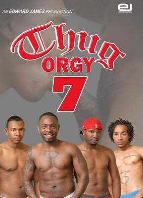 Thug Orgy 7