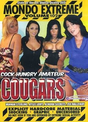 Mondo Extreme 102 Cock Hungry Amateur Cougars