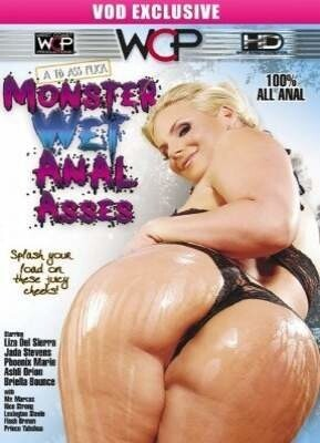 Monster Wet Anal Asses