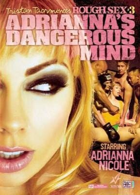 Tristan Taormino's Rough Sex 3 Adrianna's Dangerous Mind